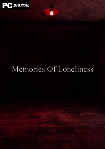 Memories Of Loneliness